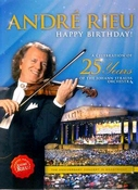 André Rieu - happy birthday: a celebration of 25 years DVD